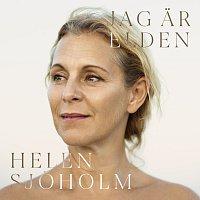 Helen Sjoholm – Jag ar elden