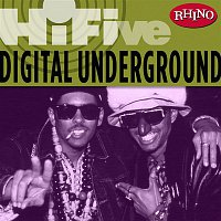Digital Underground – Rhino Hi-Five: Digital Underground