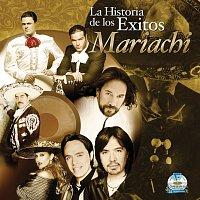 Různí interpreti – La Historia De Los Exitos - Mariachi