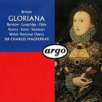 Sir Charles Mackerras, Josephine Barstow, Philip Langridge, Alan Opie, Della Jones – Britten: Gloriana