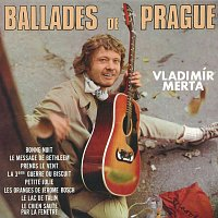 Vladimír Merta – Ballades de Prague