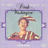 Dinah Washington – The Complete Dinah Washington On Mercury Vol. 6 (1958-1960)