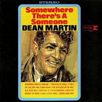 Dean Martin – Somewhere There's a Someone