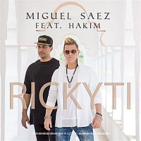 Miguel Saez – Rickyti (feat. Hakim)