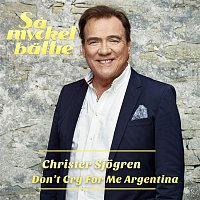 Christer Sjogren – Don't Cry For Me Argentina