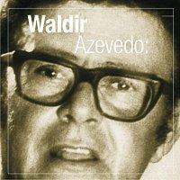 Waldir Azevedo – Talento