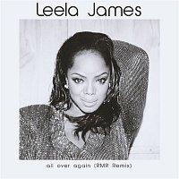 Leela James – All Over Again (RMR Remix)
