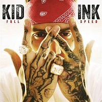Kid Ink – Full Speed