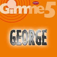 George – Gimme 5