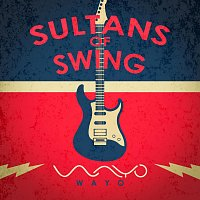 WAYO – Sultans of swing