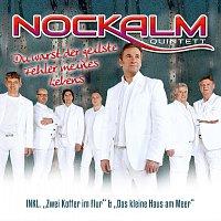 Nockalm Quintett – Du warst der geilste Fehler meines Lebens