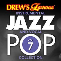 The Hit Crew – Drew's Famous Instrumental Jazz And Vocal Pop Collection [Vol. 7]
