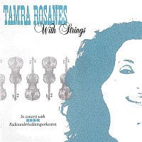 Tamra Rosanes – With Strings