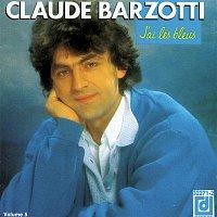 Claude Barzotti – J'Ai Les Bleus