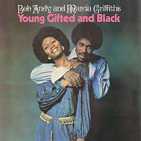 Bob & Marcia – Young, Gifted & Black