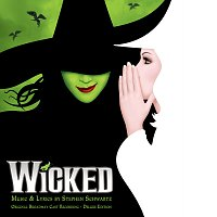 Různí interpreti – Wicked [Original Broadway Cast Recording / Deluxe Edition]