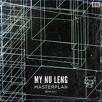 My Nu Leng – Masterplan (Remixes)