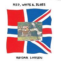 Reidar Larsen – Red, White & Blues