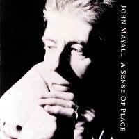 John Mayall & The Bluesbreakers – A Sense Of Place