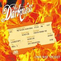 The Darkness – One Way Ticket