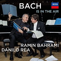 Ramin Bahrami, Danilo Rea – Bach Is In The Air