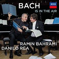 Ramin Bahrami, Danilo Rea – Bach Is In The Air