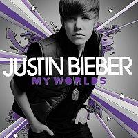 Justin Bieber – My Worlds [International Version]