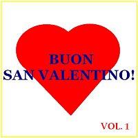 Various Artists.. – Buon San Valentino! -  Vol. 1