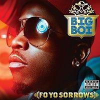 Big Boi, George Clinton, Too Short, Sam Chris – Fo Yo Sorrows [Explicit Version]