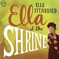 Ella Fitzgerald – Ella At The Shrine [Live]