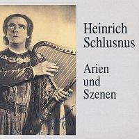 Heinrich Schlusnus – Heinrich Schlusnus in Arien und Szenen
