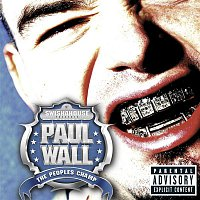 Paul Wall – The Peoples Champ