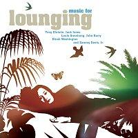 Různí interpreti – Music For Lounging
