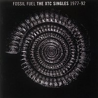 XTC – Fossil Fuel: The XTC Singles Collection 1977 - 1992