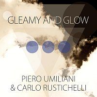 Piero Umiliani, Carlo Rustichelli – Gleamy and Glow