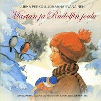 Jukka Perko, Johanna Iivanainen, Jukka Perko Avara, Helsingin Kaupunginorkesteri – Martan ja Rudolfin joulu