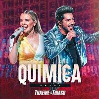 Thaeme & Thiago – Química [Ao Vivo Em Sao Paulo / 2019 / Vol. 1]
