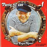 Eugen Tajmer – Party Til Sos 1