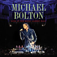 Michael Bolton – Live At The Royal Albert Hall [Target Exclusive]
