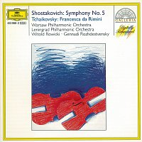 Warsaw National Philharmonic Orchestra, Leningrad Philharmonic Orchestra – Shostakovich: Symphony No.5 In D Minor, Op. 47 / Tchaikovsky: Francesca Da Rimini, Op. 32