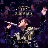 Alan Tam – 40th Anniversary Yin He Sui Yue Tan Yong Lin Yan Chang Hui [Live]