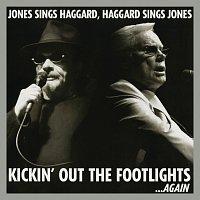 George Jones, Merle Haggard – Kickin' Out The Footlights... Again: Jones Sings Haggard, Haggard Sings Jones