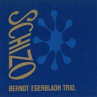 Berndt Egerbladh Trio – Schizo