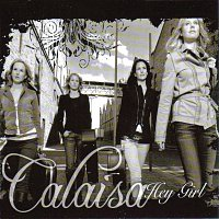 Calaisa – Hey Girl
