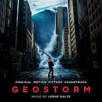 Lorne Balfe – Geostorm (Original Motion Picture Soundtrack)