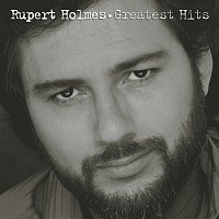 Rupert Holmes – Greatest Hits