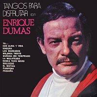 Enrique Dumas – Tangos para Disfrutar