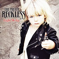 The Pretty Reckless – Light Me Up