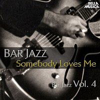 Lester Young Quartet – Bar Jazz: Somebody Loves Me, Vol. 4