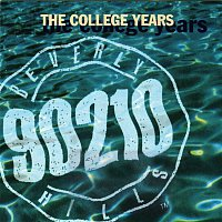 Various  Artists – Beverly Hills, 90210 The College Years